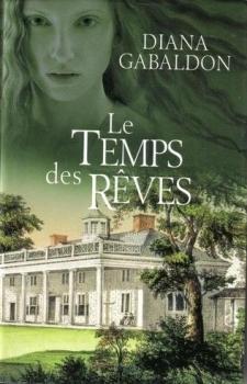 Le Chardon et le Tartan - Tome 6 : Le Temps des Rêves de Diana Gabaldon  Temps_11