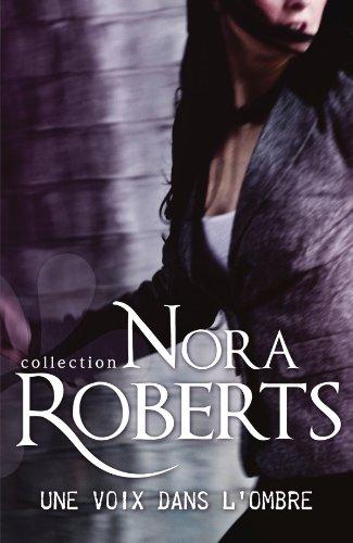 Une voix dans l'ombre de Nora Roberts Une_vo10