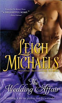 affaire - Une affaire de mariage de Leigh Michaels Weddin10