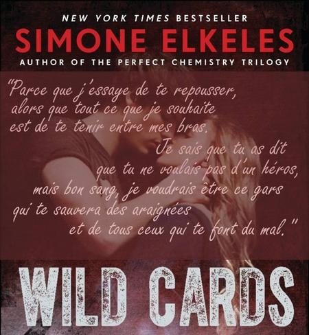 Wild Cards - Tome 1 : Attirance & Confusion de Simone Elkeles Wild_411