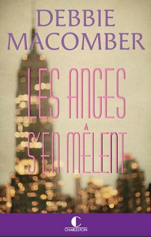 LES ANGES S'EN MELENT de Debbie Macomber 1507-117