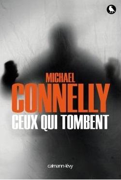 CEUX QUI TOMBENT de Michael Connelly 1507-125