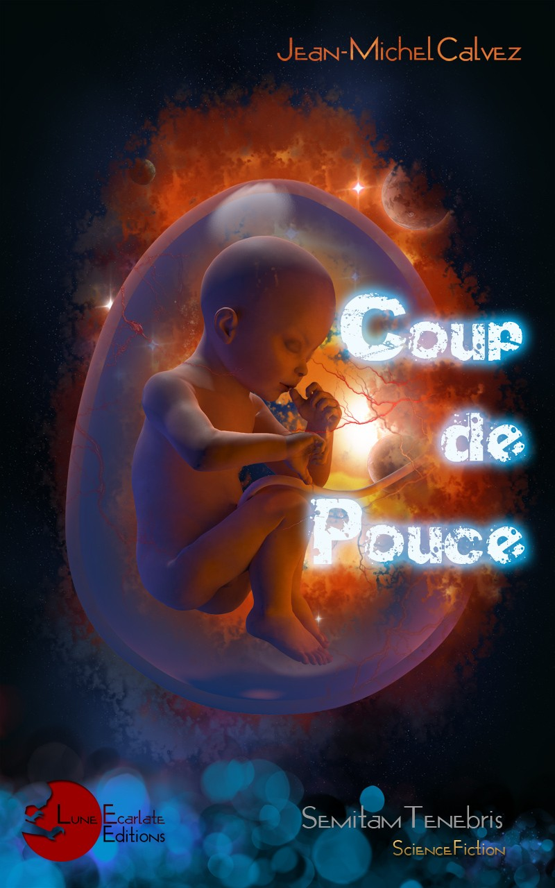 Coup de Pouce par Jean-Michel CALVEZ (SF) Coup-d10