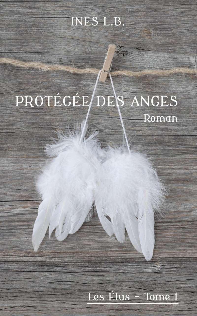 [L.B, Inès] Les élus - Tome 1: Protégée des anges Protag10