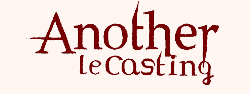 [Casting] Another Anothe12
