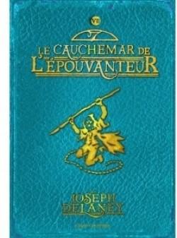 L'épouvanteur, tome 7 :  Le cauchemar de l'épouvanteur de Joseph Delaney L-epou11
