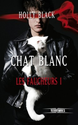 Les faucheurs, Tome 1 : Chat blanc de Holly Black Les-fa15