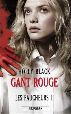 Les faucheurs, Tome 2 : Gant rouge de Holly Black  Les-fa16