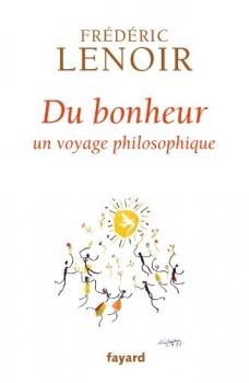 [Lenoir, Frédéric] Du bonheur, un voyage philosophique Du_bon10
