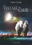 [Larue, Anne] La vestale du Calix La_ves12