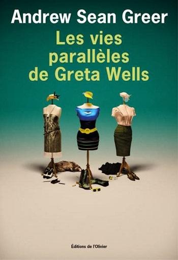 [Greer, Andrew Sean] Les vies parallèles de Greta Wells Les_vi11