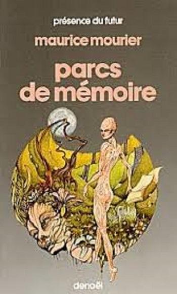 [Mourier, Maurice] Parcs de mémoire Parcs_10