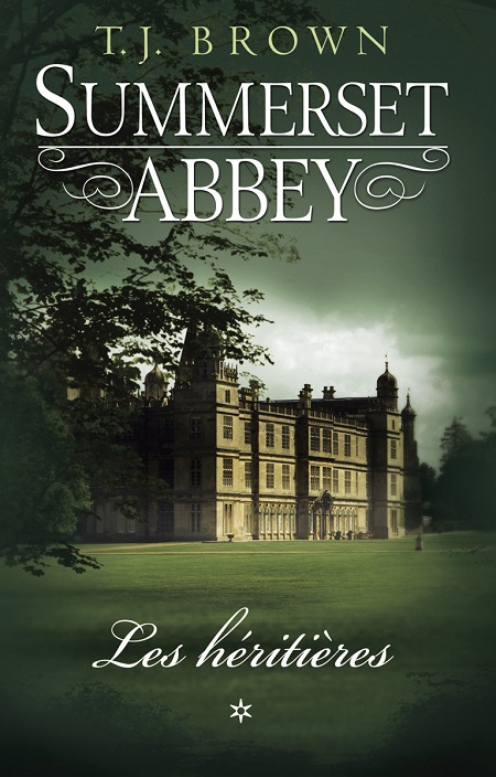 [Brown, T.J.] Summerset Abbey - Tome 1: Les héritières Summer10