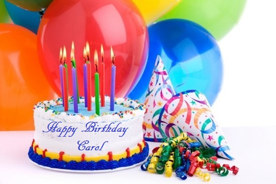♪♫♪Happy Birthday to Carol!♪♫♪ Carol10
