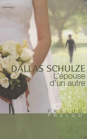 L'épouse d'un autre - Dallas Schulze L_ad_110