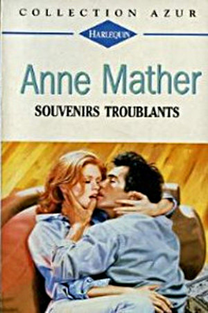 Souvenirs troublants - Anne Mather  St_a_m12