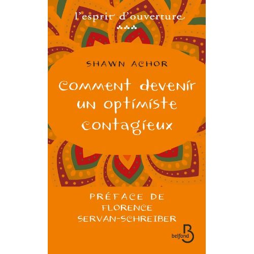 [Achor, Shawn] Comment devenir un optimiste contagieux 51kxya10