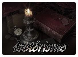 Qu'est ce que l'ésotérisme ???