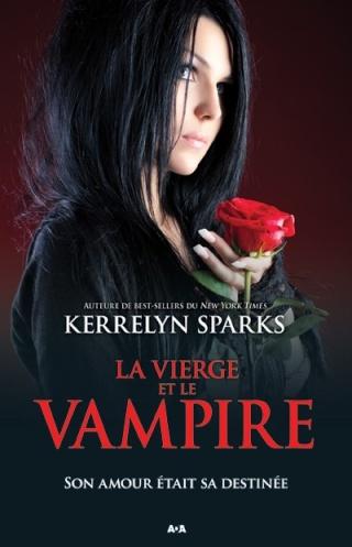 HISTOIRES DE VAMPIRES (Tome 08) LA VIERGE ET LE VAMPIRE de Kerrelyn Sparks L9782821