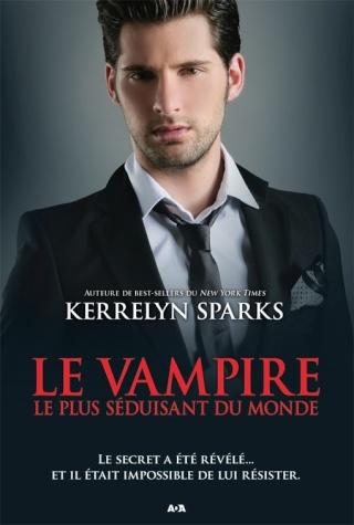 HISTOIRES DE VAMPIRES (Tome 11) LE VAMPIRE LE PLUS SÉDUISANT DU MONDE de Kerrelyn Sparks L9782824