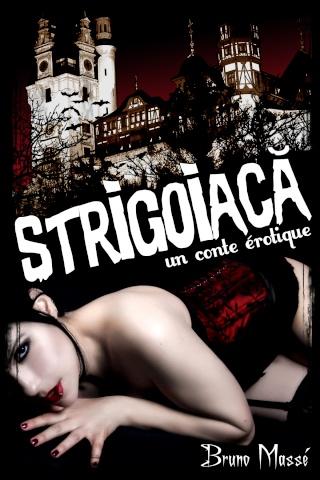 STRIGOIACA : UN CONTE ÉROTIQUE de Bruno Massé Strigo10