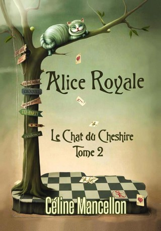 ALICE ROYALE (Tome 02) LE CHAT DE CHESHIRE de Céline Mancellon Alice-10