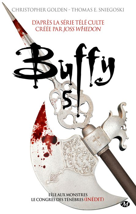 BUFFY (Tome 05) de Christopher Golden et  Thomas E. Sniegoski  Buffy-10