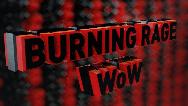 Burning Rage WoW