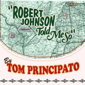 TOM PRINCIPATO Robert Johnson Told Mo So 61dmmn10