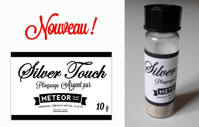Nouveau ! Météor Silver Touch ! Nouvea10