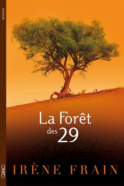 [Frain, Irène] La Forêt des 29 76624210