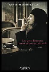 - [Martin-Lugand, Agnès] Les gens heureux lisent et boivent du café  Image163