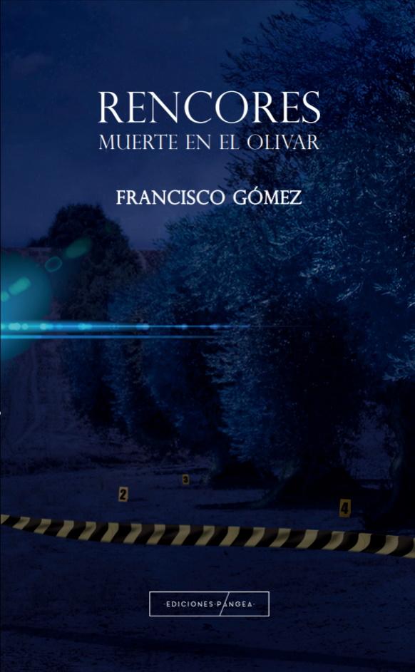 """Presentación libro """"Rencores. Muerte en el olivar"""" Portad10"""