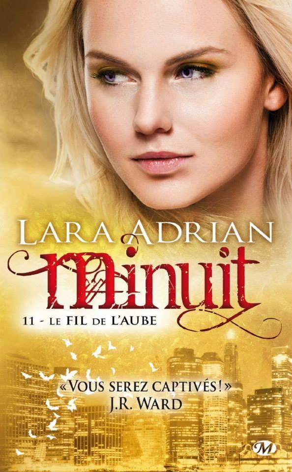ADRIAN Lara - MINUIT - Tome 11 : Le fil de l'aube Minuit10