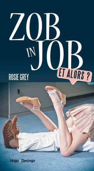 GREY Rosie - ZOB IN JOB et alors ? Zob_in10