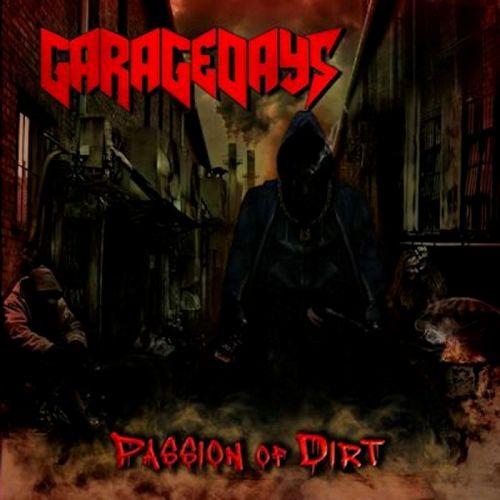 Garagedays - Passion Of Dirt (2014) Album Review Passio10