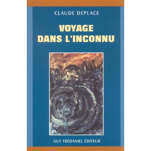 Claude Deplace - Voyage dans l'Inconnu Voyage10