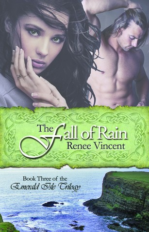 renee vincent - Emerald Isle Trilogy - Tome 3 : The Fall of Rain de Renee Vincent 13149611