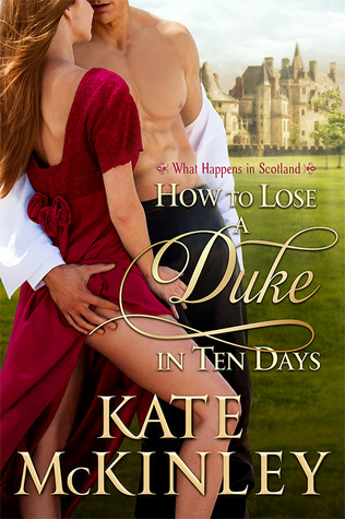 How to Lose a Duke in Ten Days de Kate McKinley Whatha10
