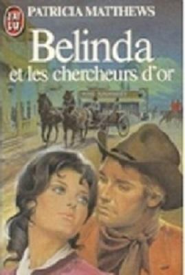 Belinda et les chercheurs d'or de Patricia Matthews Everal12