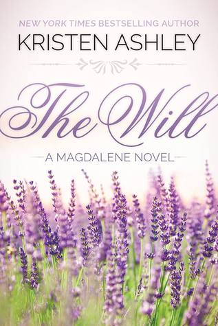 The Magdalene series - Tome 1 : The will de Kristen Ashley The_wi10