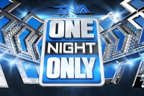 [Spoilers] TNA One Night Only XTravaganza Tna-on10