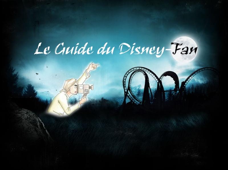 le Guide du Disney-Fan ( nouvelle vidéo page 30 )  - Page 18 Main_t10