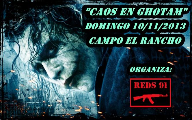 """""""CAOS EN GHOTAM"""" DOMINGO 10/11/2013 CAMPO EL RANCHO Kaos_e16"""
