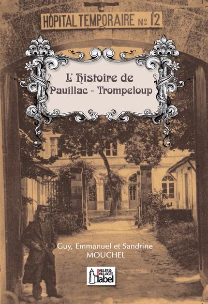 L'Histoire de Pauillac - Trompeloup 97823612