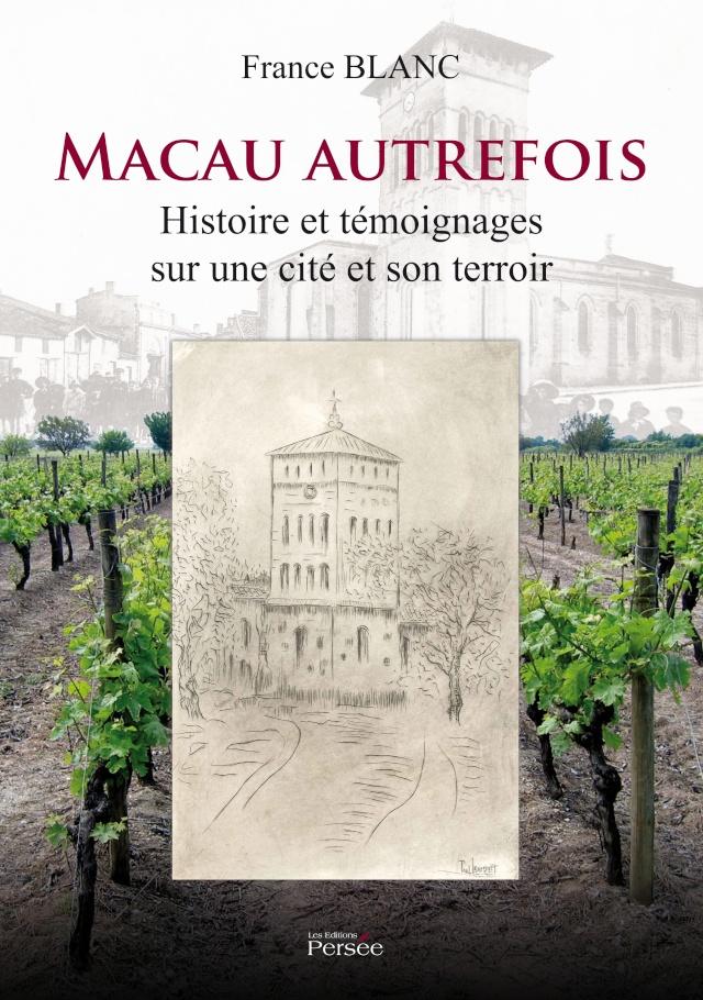 Macau autrefois - Histoire et témoignages sur une cité et son terroir Couv9410