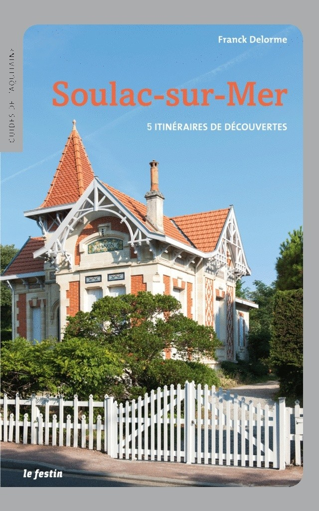 Soulac-sur-Mer (5 itinéraires de découvertes) de Franck Delorme Couver10