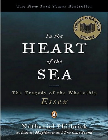 In the Heart of the Sea: The Tragedy of the Whaleship Essex  35612