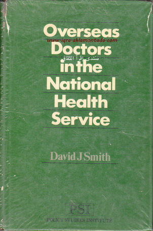 Overseas Doctors in the National Health Service By David J Smith  43312