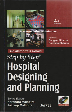 Step by Step Hospital Designing and Planning by Dr. Malhotra  74615